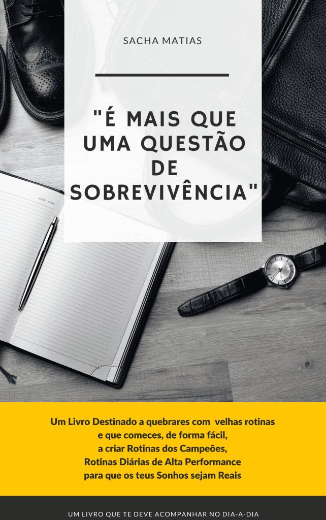 """""""É mais que uma questão de Sobrevivência!"""", por Sacha Matias"""
